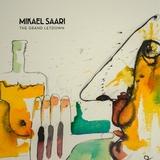 Mikael Saari The Grand Letdown